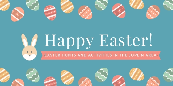 Easter Hunts and activities in the Joplin area